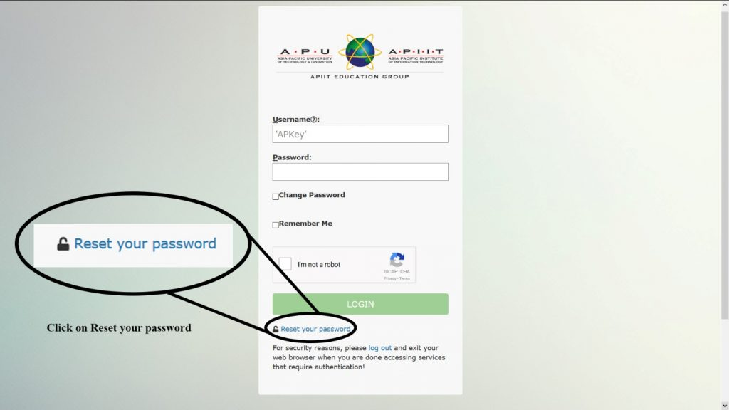 Reset password; if you have forgotten your password choose this option.